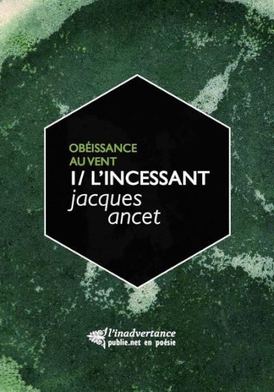 ancet_incessant