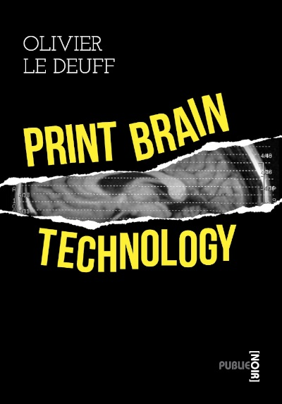 le-deuff_print-brain-technology