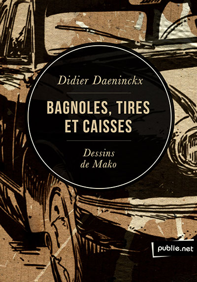 daeninckx-bagnoles