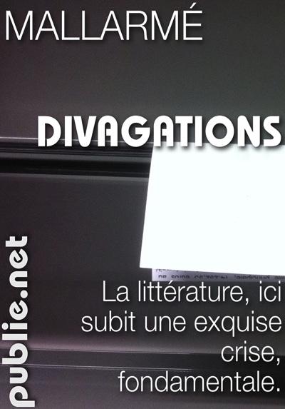 Divagations | Mallarmé | éditions publie.net
