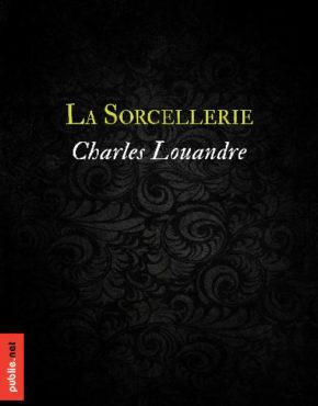 louandre_la-sorcellerie